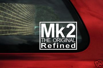 'Mk2 The original refined' sticker/ Decal .For vw ,Volkswagen mk2 Jetta / golf / rabbit GTI
